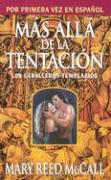 Mas Alla De La Tentacion / Beyond Temptation