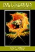 Poet Prophets: Blake & Wordsworth