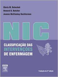 Classificacao das Intervencoes de Enfermagem (NIC) - Gloria Bulechek
