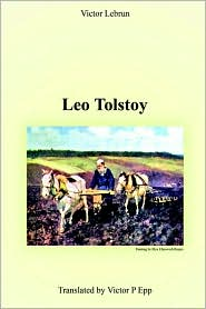 Leo Tolstoy - Victor Lebrun