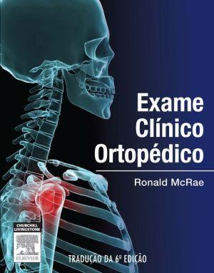Exame Clínico Ortopédico