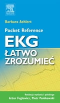 Pocket Reference. EKG latwo zrozumiec - Barbara J Aehlert