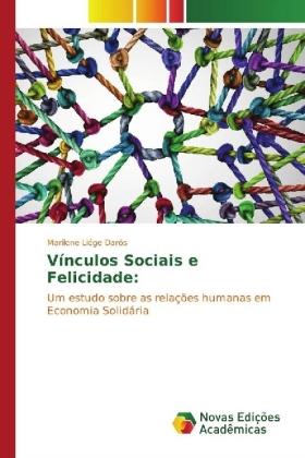 Vínculos Sociais e Felicidade