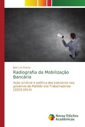 Radiografia da Mobilização Bancária