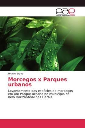 Morcegos x Parques urbanos: Levantamento das espécies de morcegos em um Parque urbano no município de Belo Horizonte/Minas Gerais
