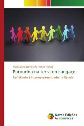 Purpurina na terra do cangaço - Refletindo à Homossexualidade na Escola