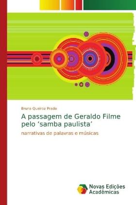 A passagem de Geraldo Filme pelo 'samba paulista' - narrativas de palavras e músicas - Queiroz Prado, Bruna