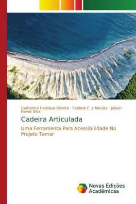 Cadeira Articulada - Uma Ferramenta Para Acessibilidade No Projeto Tamar - Oliveira, Guilherme Henrique / Moraes, Fabiano F. Jr / Silva, Jeilson Neves