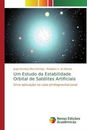 Um Estudo da Estabilidade Orbital de Satélites Artificiais: Uma aplicação no caso photogravitacional