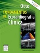 Catherine Otto: Fundamentos de Ecocardiografia Clinica