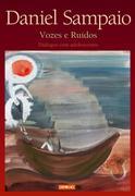Daniel Sampaio: Vozes e Ruídos