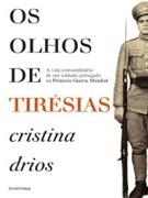 Os Olhos de Tirésias Cristina Drios Author