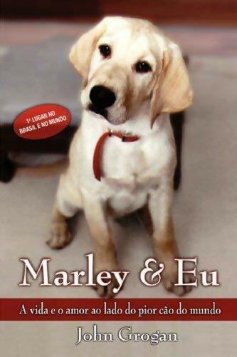 Marley & Eu - John Grogan